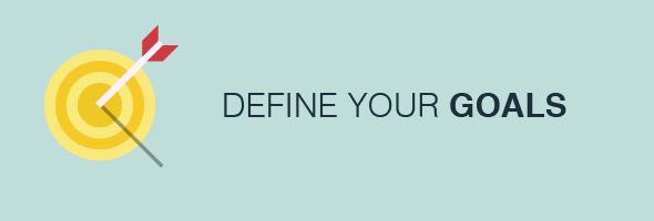 Define Your Goals