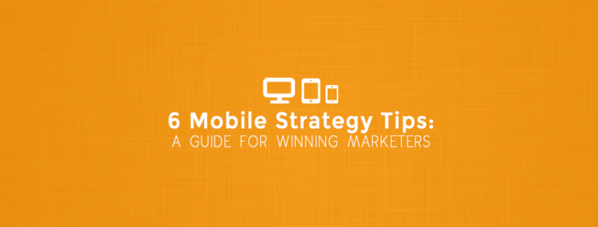 Mobile Strategy Tips