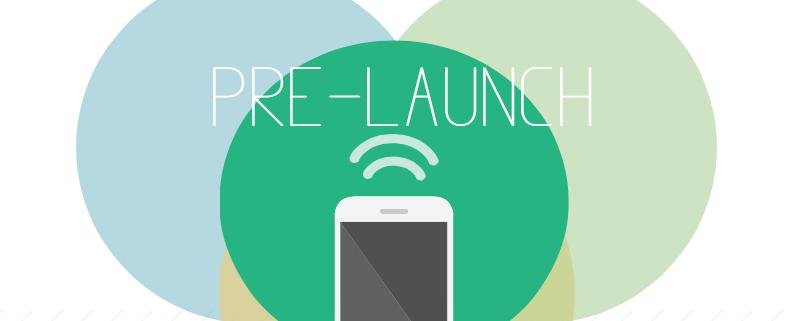 Pre-Launch App