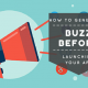 how to generate a buzz before launching your app