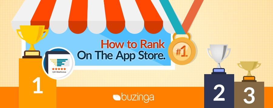 Learn How to Rank Number 1 in the App Store | Buzinga