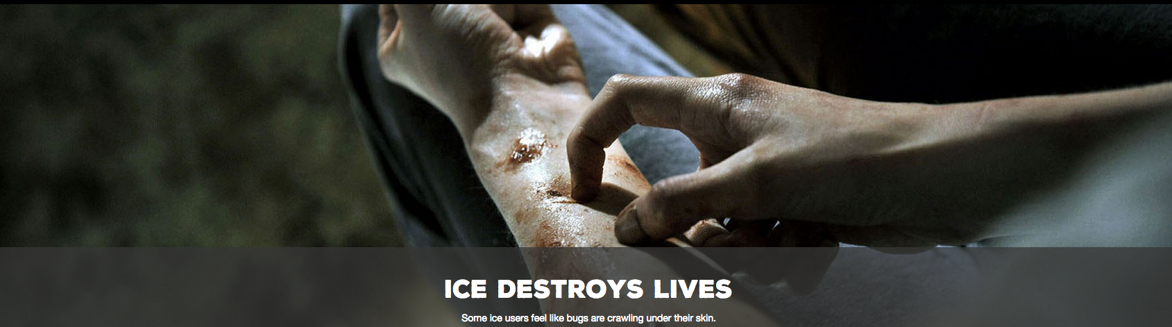 Ice Destroys Lives Campaign
