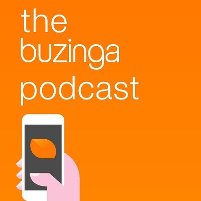 The Buzinga Podcast
