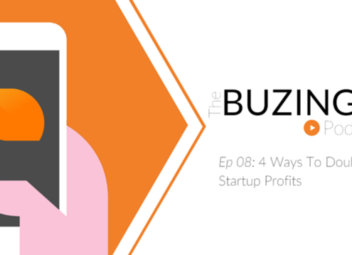 ep 08: 4 ways to double your startup profits